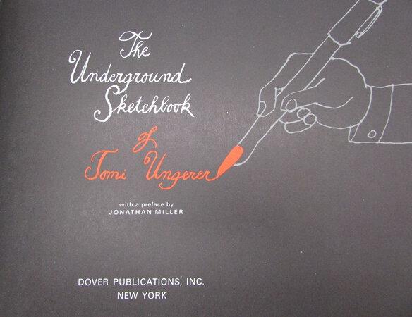 The Underground Sketchbook of Tomi Ungerer, by UNGERER, Tomi