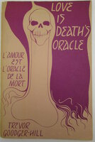 Love is Death's Oracle. by GOODGER-HILL, Trevor