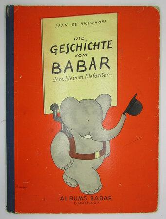 Die Geschichte vom Babar dem kleinen Elefanten. by BRUNHOFF, Jean de
