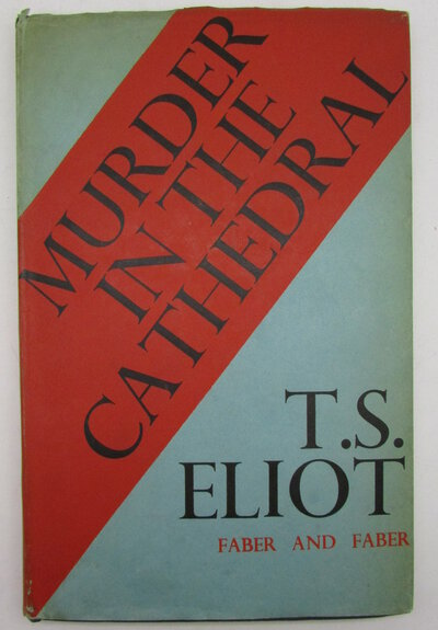 Murder in the Cathedral. by ELIOT, T. S.