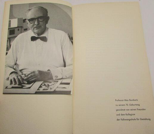 Professor Max Burchartz zu seinem 70. Geburtstag gewidmet von seinen Freunden und dem Kollegium der Folkwangschule für Gestaltung. by SCHARDT, Hermann