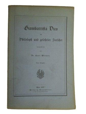 Giambattista Vico als philosoph und gelehrter forschen. by WERNER, Karl