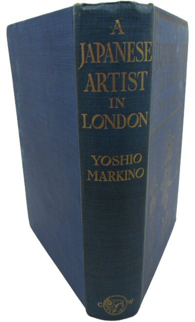 A Japanese Artist in London. by MARKINO, Yoshio