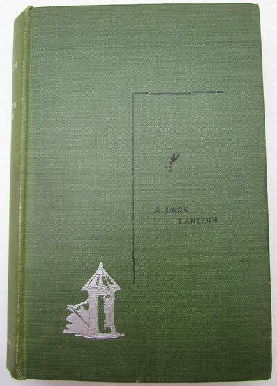 A Dark Lantern. by ROBINS, Elizabeth (C. E. Raimond)