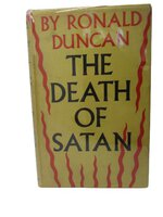 The Death of Satan. by DUNCAN, Ronald