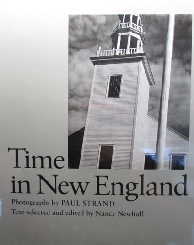 Time in New England. by STRAND, Paul, NEWHALL, Nancy