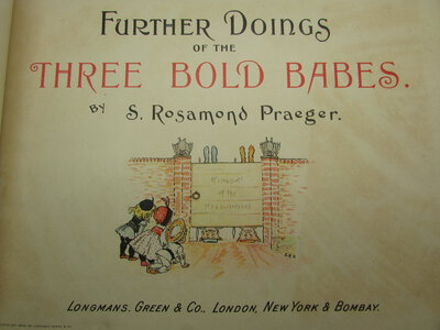 Further Doings of the Three Bold Babes. by PRAEGER, S. Rosamond