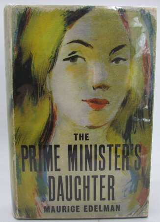 The Prime Minister's Daughter. by EDELMAN, Maurice