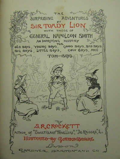 The Surprising Adventures of Sir Toady Lion by CROCKETT, S. R.
