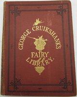 Cruikshank's Fairy Library by CRUIKSHANK, George