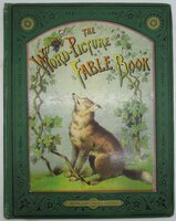 The Word-Picture Fable Book or Old Aesop in a New Dress by Uncle William