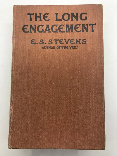 The Long Engagement by STEVENS, E.S. [Lady E. S. Drower]