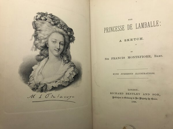 The Princesse De Lamballe: A Sketch. by MONTEFIORE, Sir Francis