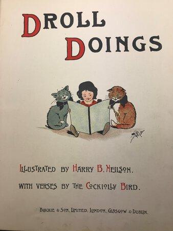 Droll Doings. by NEILSON, Harry B.