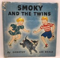 Smoky and the Twins by BEALS, Dorothy Lee Beals
