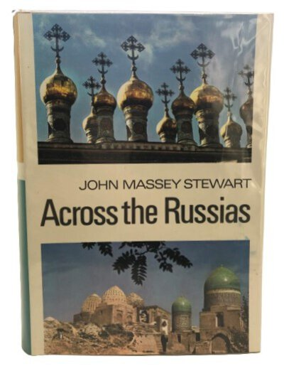 Across the Russias by STEWART, John Massey