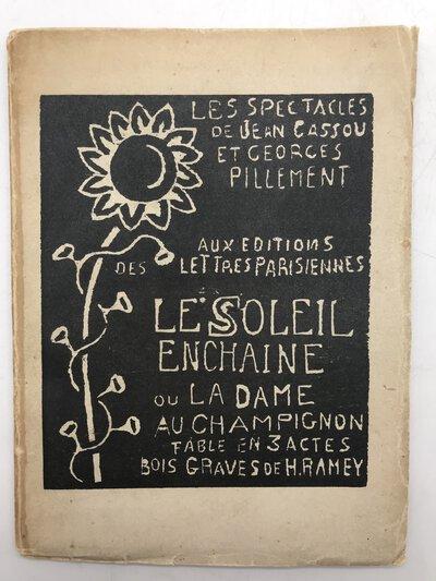 Le Soleil Enchaîné ou La Dame au Champignon. by CASSOU, Jean & PILLEMENT, Georges