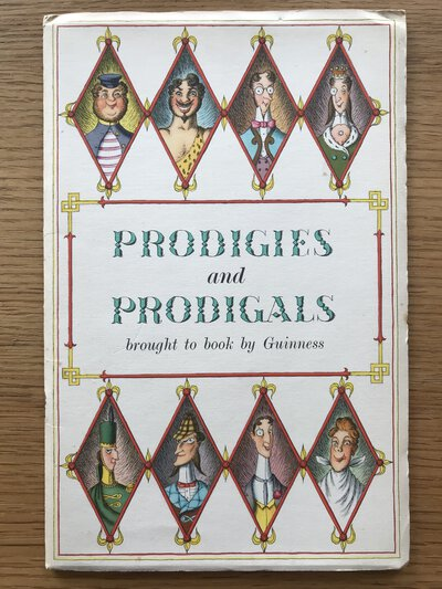 Prodigies and Prodigals - brought to you by Guinness by [ANON]