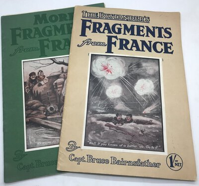 The Bystander's Fragments from France (and) More Fragments from France by BAIRNSFATHER, Capt. Bruce