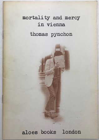 Mortality and Mercy in Vienna by PYNCHON, Thomas