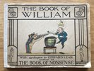 Another image of The Book of William. With apologies to Edward Lear, author of the 'Book of Nonsense' by [ANON]
