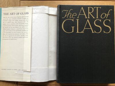 The Art of Glass. The Wilfred Buckley Collection, Victoria and Albert Museum by BUCKLEY, Wilfred