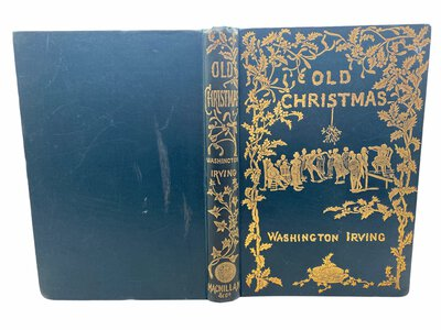 Old Christmas from the Sketch Book of Washington Irving by IRVING, Washington.