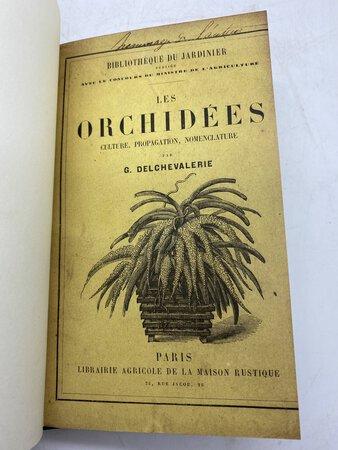 Les Orchidées. Culture, Propagation, Nomenclature by DELCHEVALERIE, G.