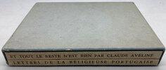 Another image of ...Et Tout le Reste n'est Rien & Lettres de la Religieuse Portugaise by AVELINE, Claude.