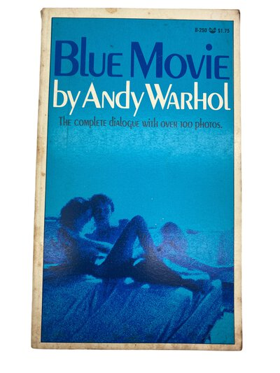 Blue Movie - The Complete Dialogue with over 100 Photos by WARHOL, Andy.