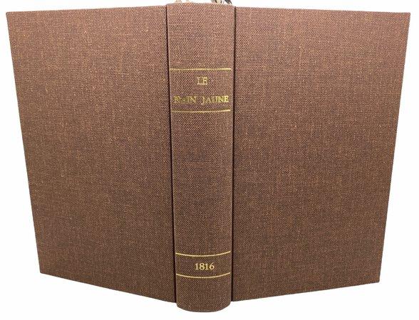 Le Nain Jaune Réfugié - IVme volume, by CAUCHOIS-LEMAIRE, Louis Augustin François & GUYET Isidore