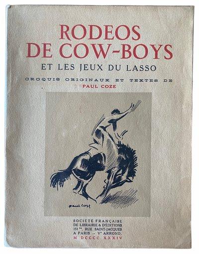 Rodeos de Cow-Boys et les Jeux du Lasso. by COZE, Paul