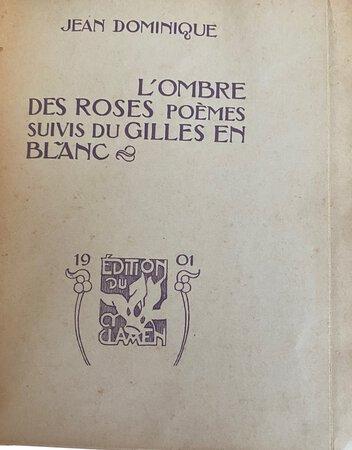 L'Ombre des Roses Poèmes suivis du Gilles en Blanc by DOMINIQUE, Jean
