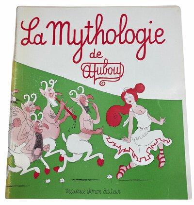La Mythologie de Dubout by DUBOUT