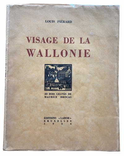 Visage de la Wallonie. by PIERARD, Louis