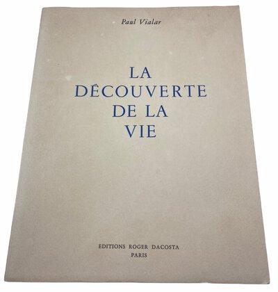 La Decouverte de la vie. by VIALAR, Paul