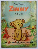 ZIMMY THE LION. An Animaland Colour Cartoon Story. by HAND, David.