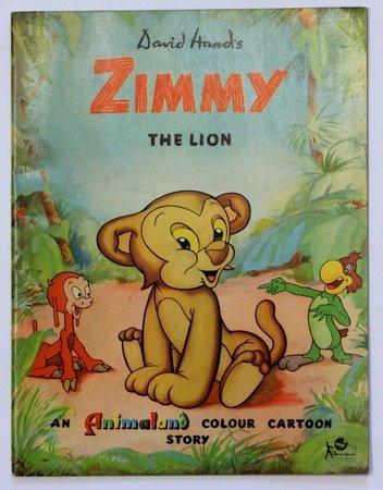 ZIMMY THE LION. An Animaland Colour Cartoon Story. by HAND, David.