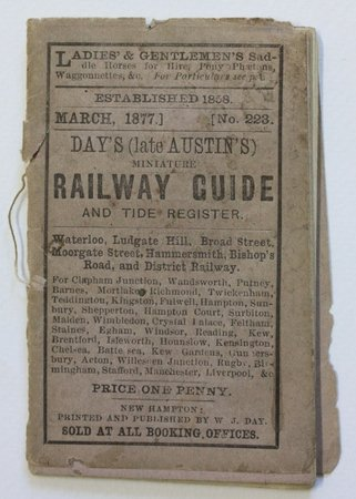 Day's (late Austin's) Miniature RAILWAY GUIDE and Tide Register. Waterloo, Ludgate Hill, Broad Street, Moorgate Street, Hammersmith, Bishop's Road, and District Railway…. Price One Penny. Sold at all Booking Offices.