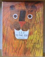 1,2,3 TO THE ZOO. by CARLE, Eric.