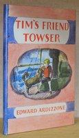 TIM'S FRIEND TOWSER. by ARDIZZONE, Edward.