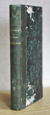 A DARK NIGHT'S WORK. Copyright edition. Vol. 657. by GASKELL, Mrs.