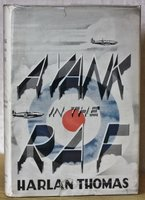 A YANK IN THE R.A.F. by THOMAS, Harlan.