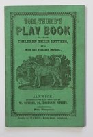 TOM THUMB'S PLAY BOOK to teach children their letters, by a New and Pleasant Method. Price Two pence.