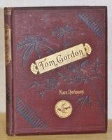 TOM GORDON: or, Little Bessie's Prayer. by DAVIDSON, Kate.