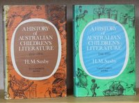 A HISTORY OF AUSTRALIAN CHILDREN'S LITERATURE 1841 - 1941, and A HISTORY OF AUSTRALIAN CHILDREN'S LITERATURE 1941-1970. by SAXBY, H.M.