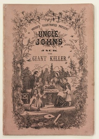 Wood's Illustrated Present. Uncle John's JACK THE GIANT KILLER.