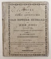 A SEQUEL TO THE COMIC ADVENTURES OF OLD MOTHER HUBBARD AND HER DOG. Illustrated with engravings, on copper-plate. By another hand.