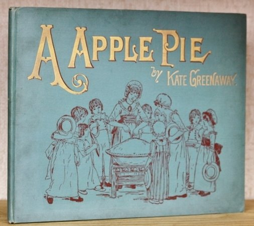 A APPLE PIE. Engraved and printed by Edmund Evans. by GREENAWAY, Kate.