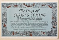 THE DAYS OF CHRIST'S COMING. The Picture painted by Fritz Wegner. The Story told by Dorothy L. Sayers. by SAYERS, Dorothy.